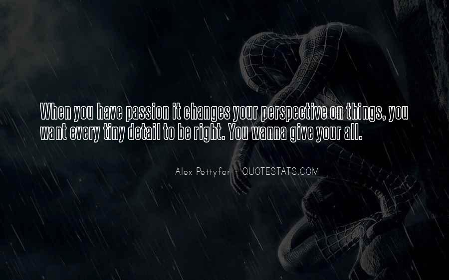 Give It Your All Quotes #95108