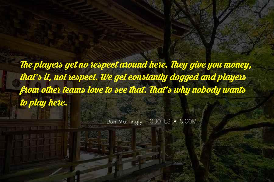 Give Love Get Love Quotes #161297