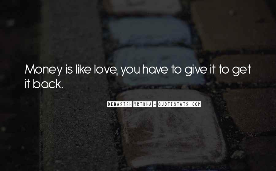 Give Love Get Love Quotes #190980