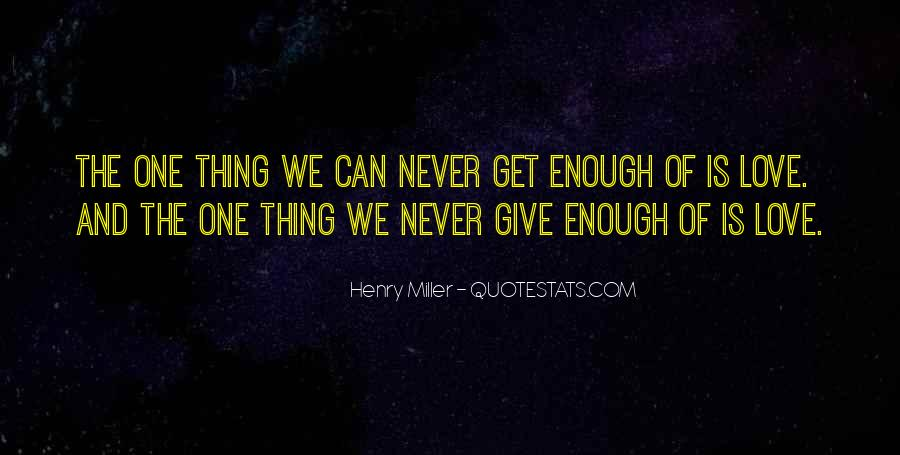 Give Love Get Love Quotes #260857