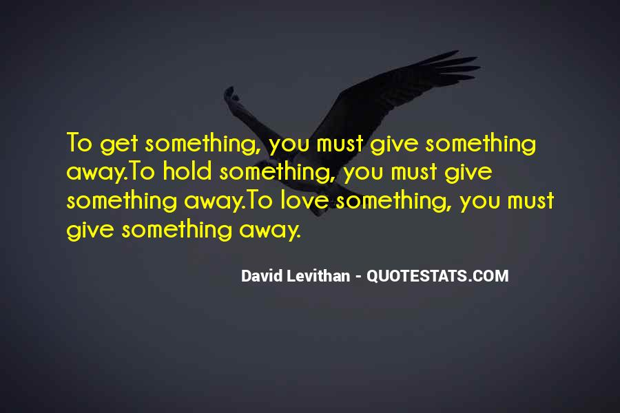 Give Love Get Love Quotes #532977