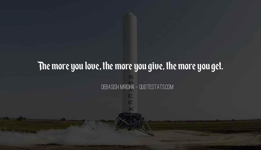 Give Love Get Love Quotes #610836