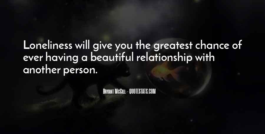 Give Me A Chance Relationship Quotes #1114180