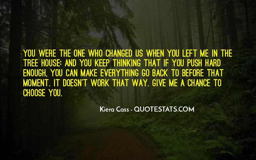 Give Me A Chance Relationship Quotes #1611121