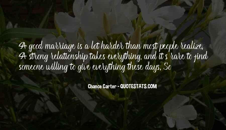 Give Me A Chance Relationship Quotes #287944