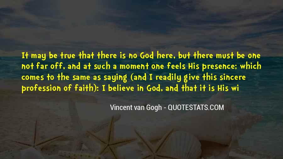 Give Me Something To Believe Quotes #12668