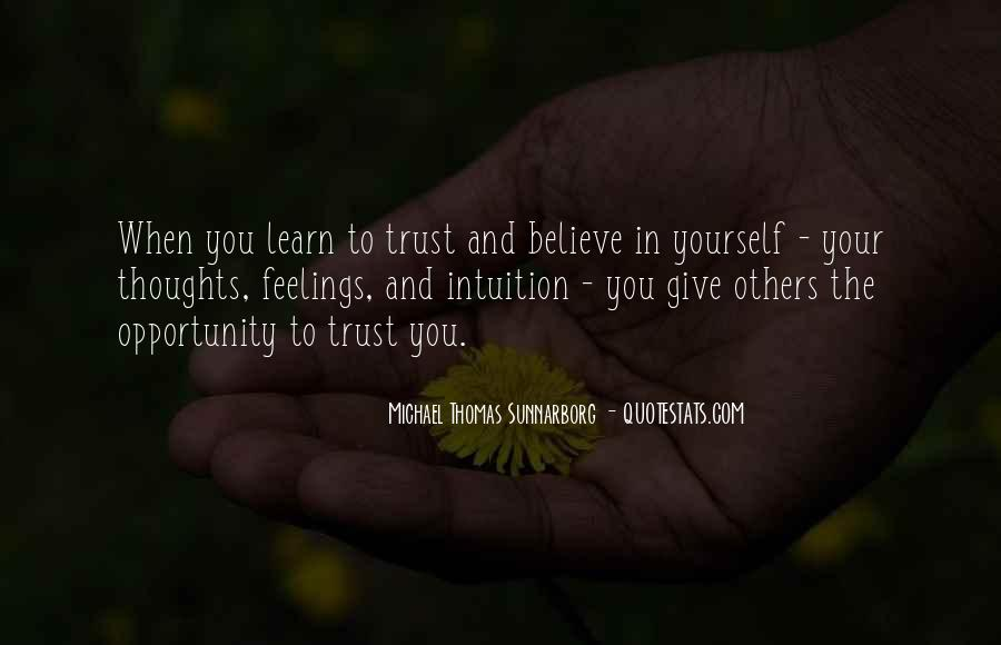 Give Me Something To Believe Quotes #16243