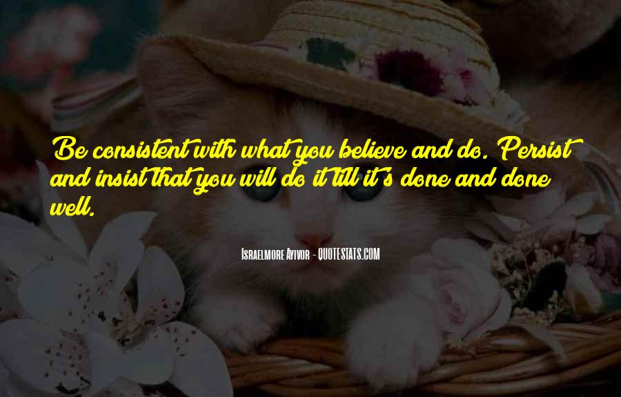 Give Me Something To Believe Quotes #54886