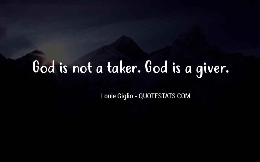 Giver Taker Quotes #1197314