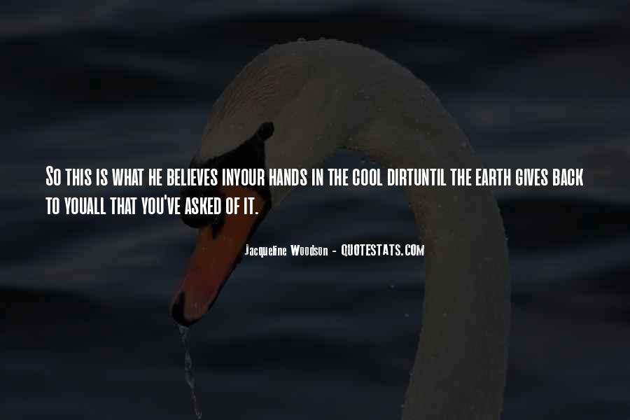Gives Back Quotes #210066