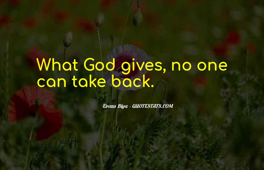 Gives Back Quotes #290607