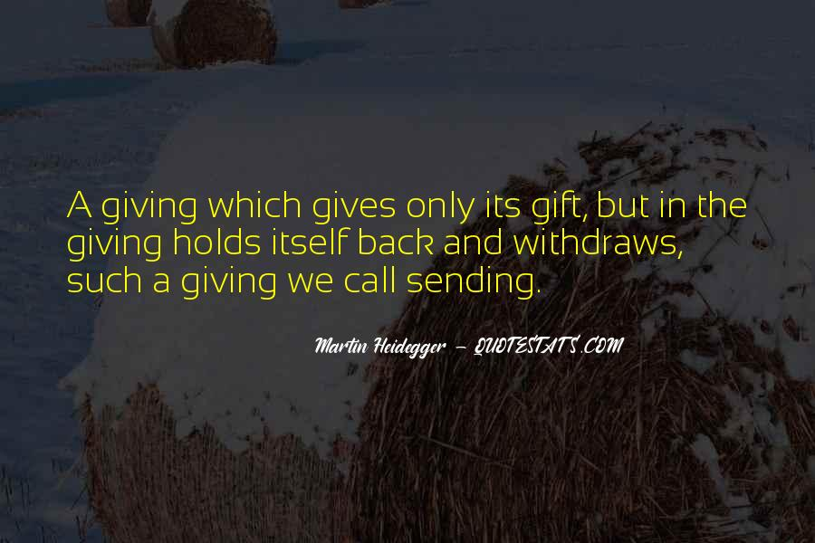 Gives Back Quotes #395609