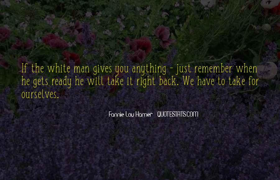 Gives Back Quotes #671947