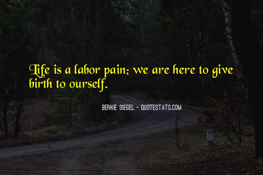 Giving Birth Pain Quotes #13112