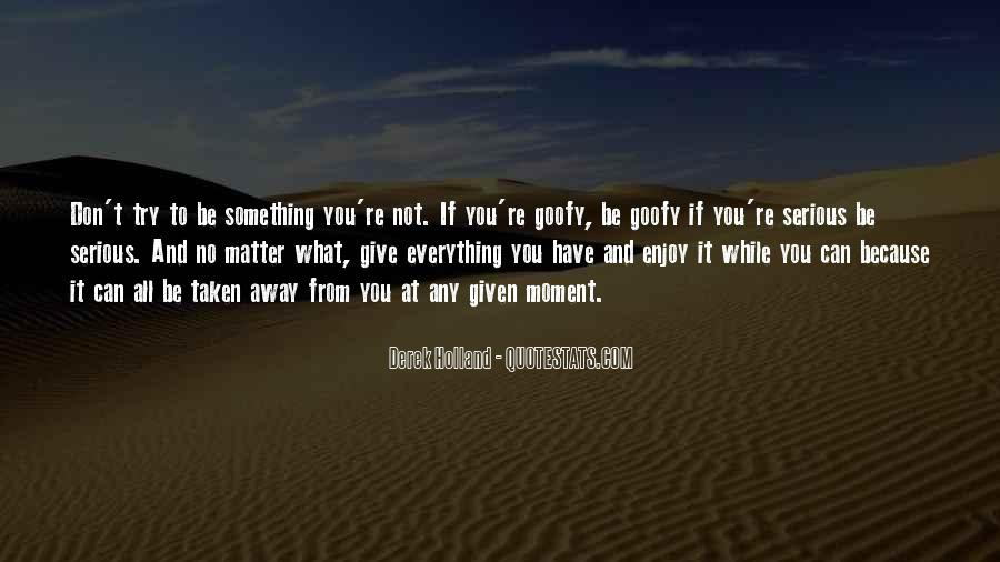 Giving It Everything Quotes #1019781