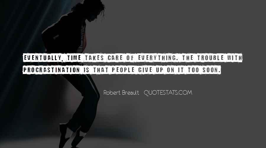 Giving It Everything Quotes #511335
