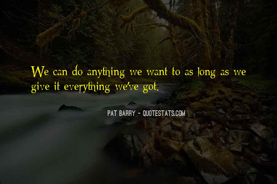 Giving It Everything Quotes #786760