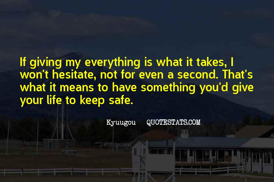 Giving It Everything Quotes #991638