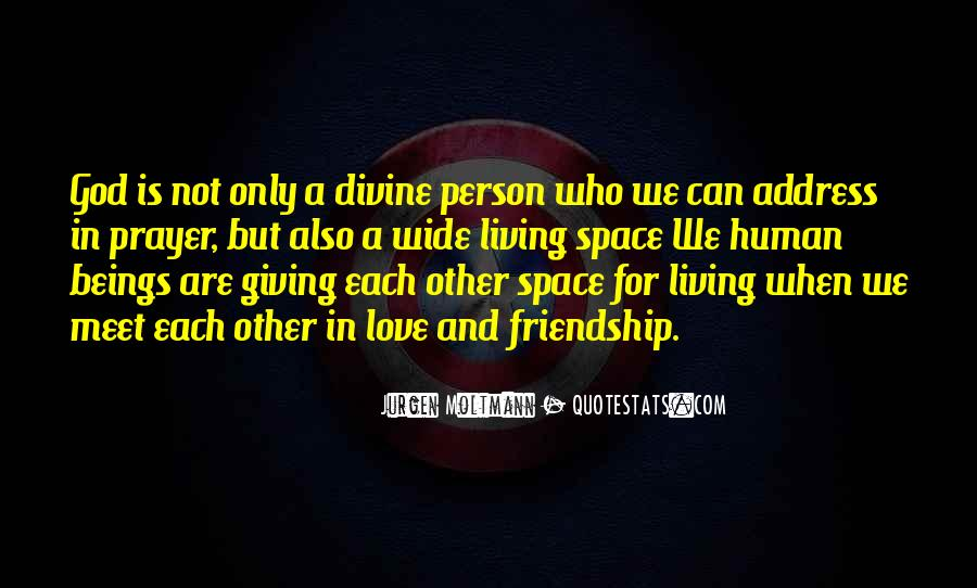 Giving Space In Friendship Quotes #1704210