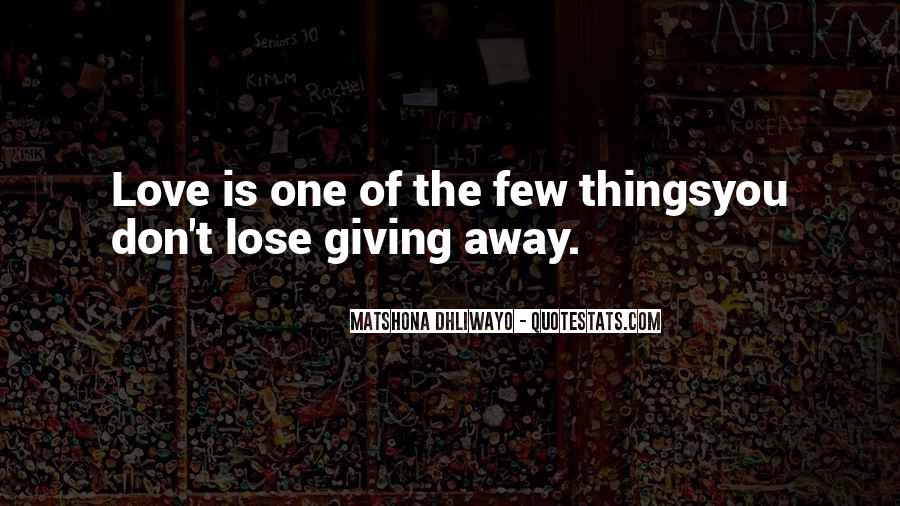 Giving Things Away Quotes #1050364