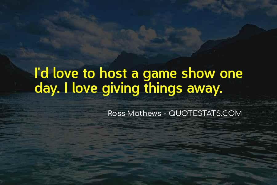 Giving Things Away Quotes #759223