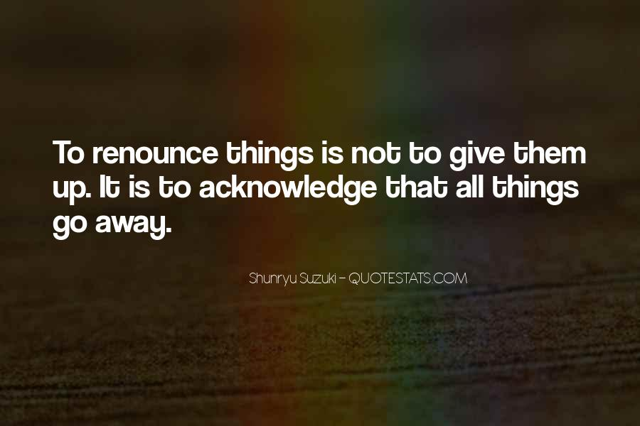 Giving Things Away Quotes #766986