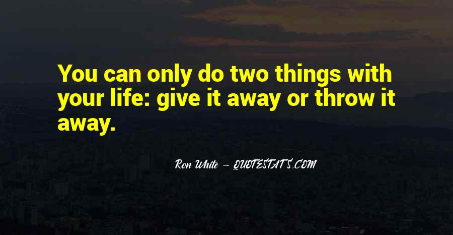 Giving Things Away Quotes #928857