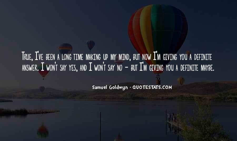 Giving You My Time Quotes #1263838