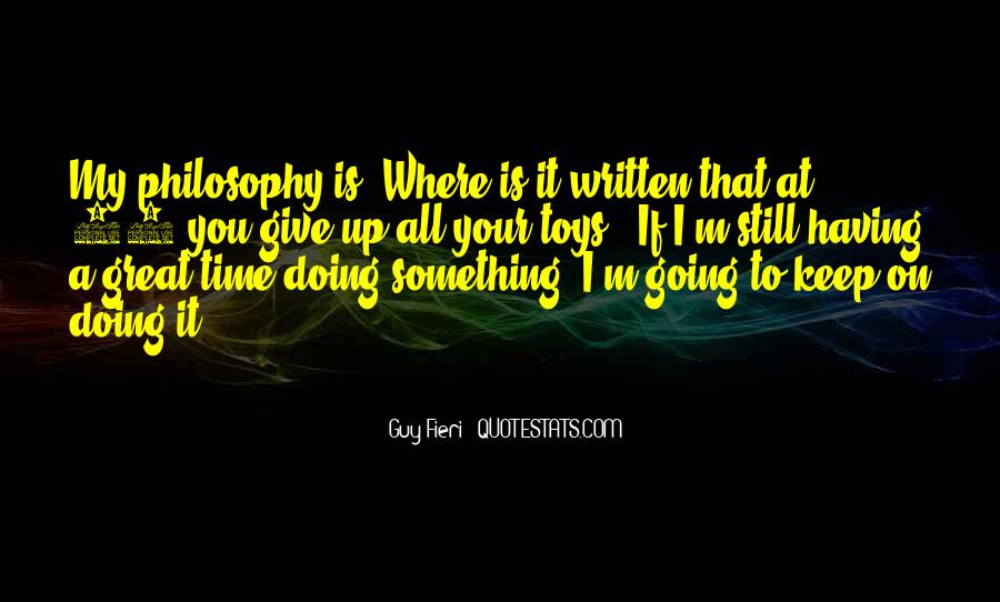 Giving You My Time Quotes #1601755