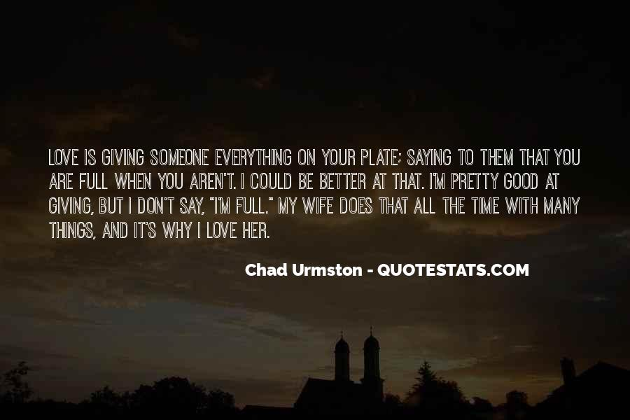 Giving You My Time Quotes #794720