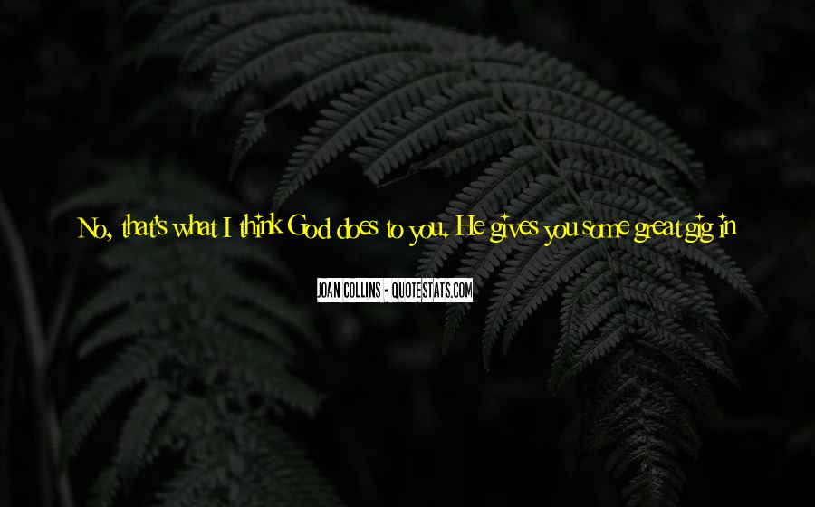 Giving You My Time Quotes #897373