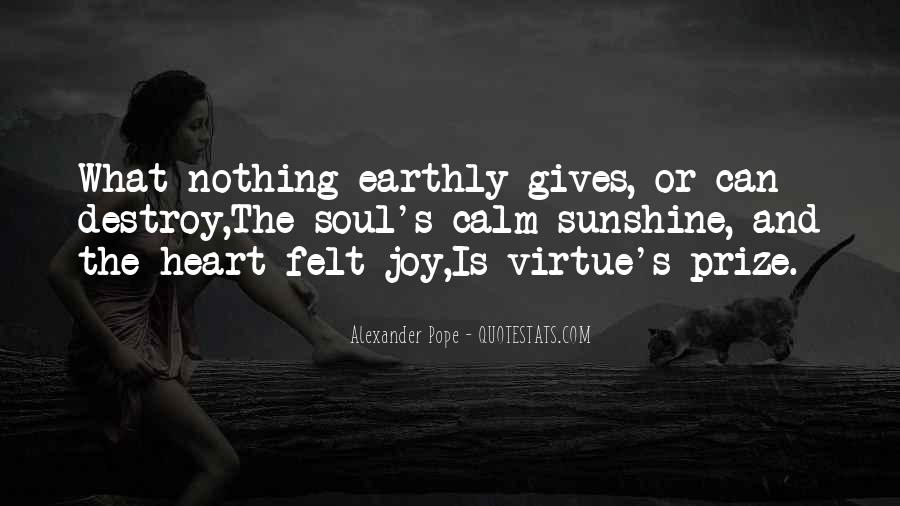 Giving Your Heart And Soul Quotes #1282066