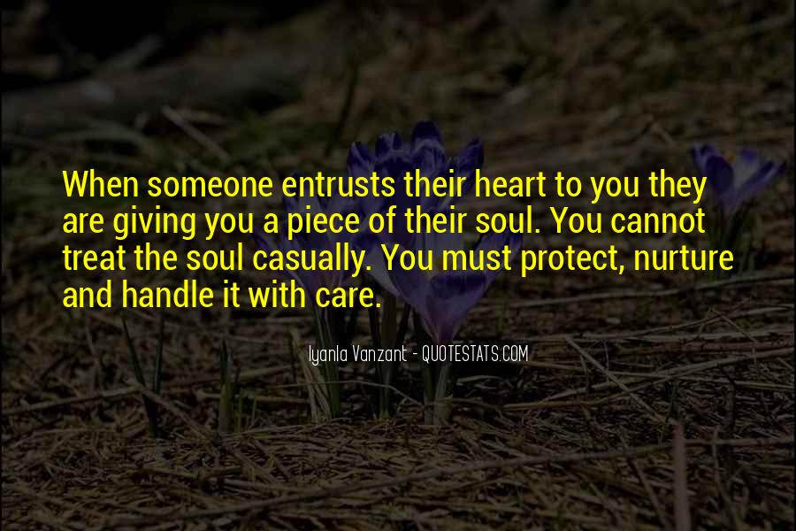 Giving Your Heart And Soul Quotes #623905