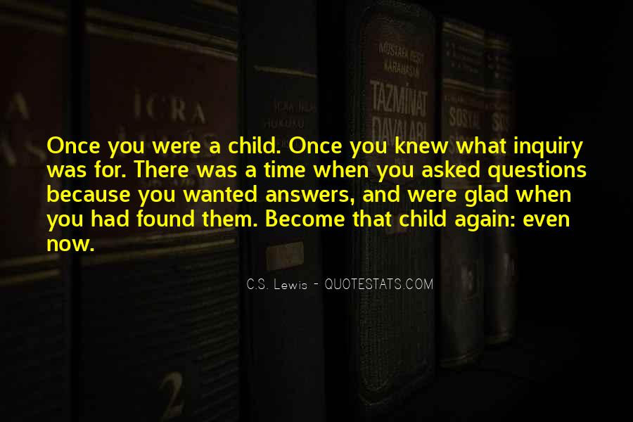 Glad I Found You Again Quotes #1787606