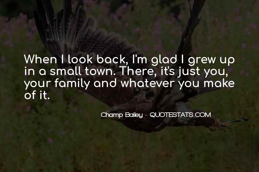 Glad We Are Family Quotes #1597843
