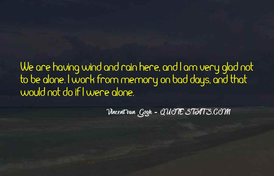 Glad You Are Here Quotes #338054