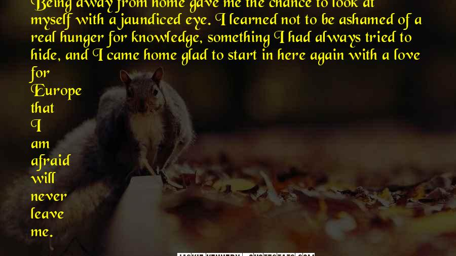Glad You Are Here Quotes #676748
