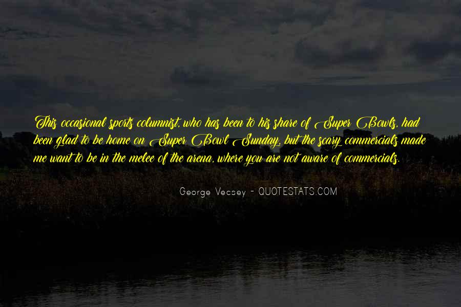 Glad You're Home Quotes #569114