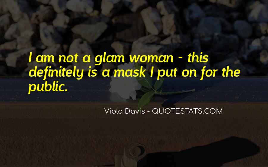 Glam Quotes #360861