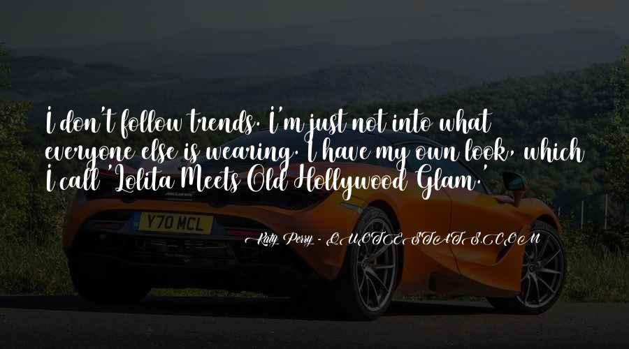 Glam Quotes #634544