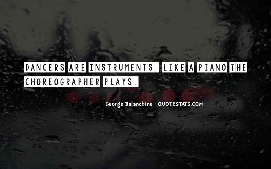Quotes About George Balanchine #1179370