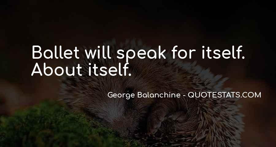 Quotes About George Balanchine #1411992