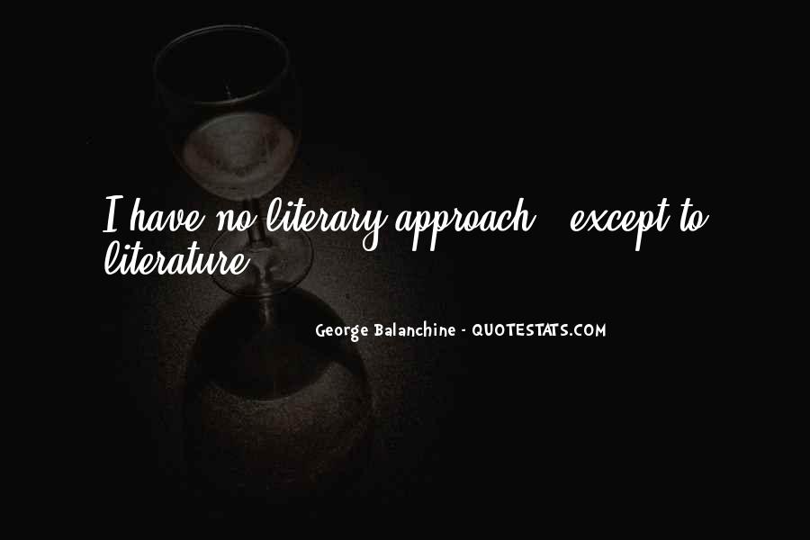 Quotes About George Balanchine #1424690