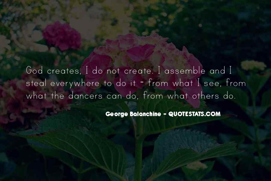 Quotes About George Balanchine #615992