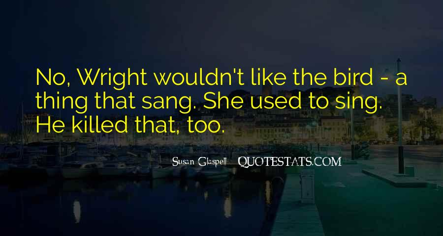 Glaspell Quotes #1331886
