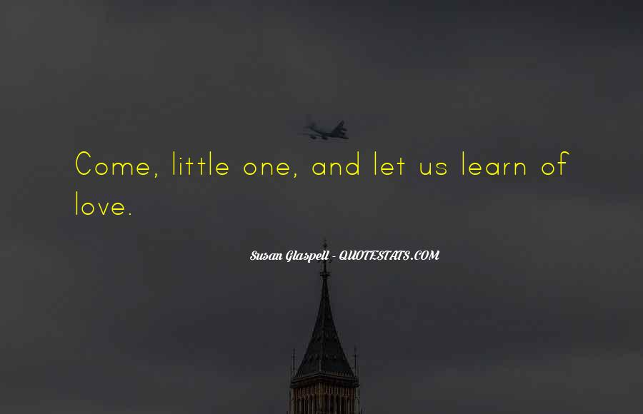 Glaspell Quotes #1368110