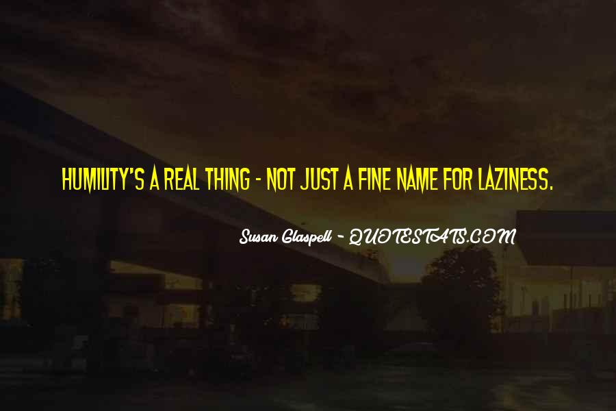 Glaspell Quotes #1517782