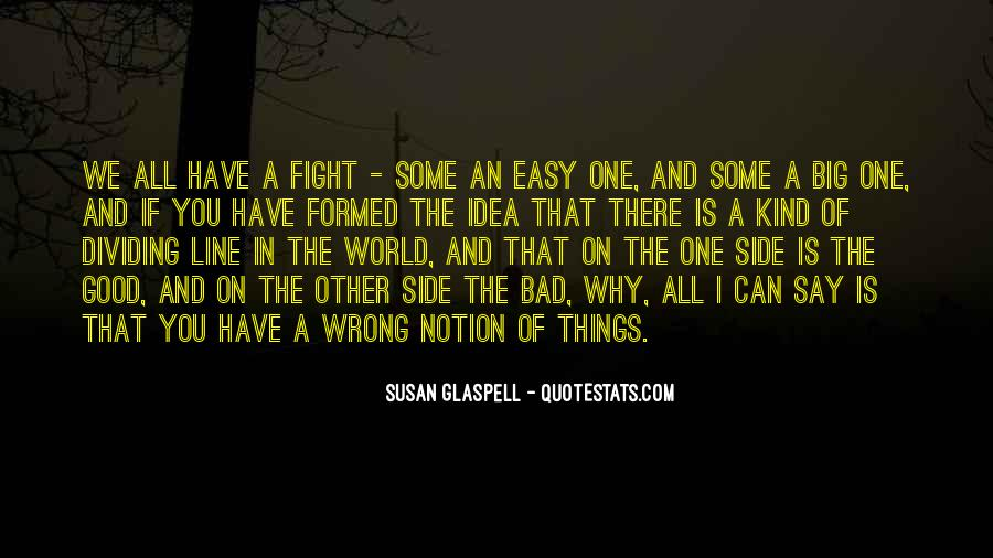 Glaspell Quotes #1635230