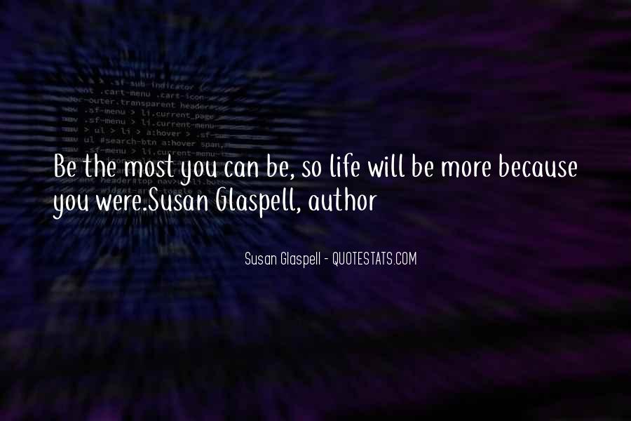 Glaspell Quotes #166323