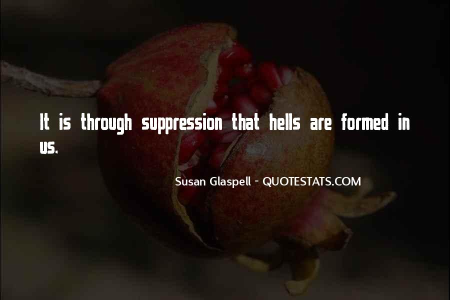 Glaspell Quotes #1701567